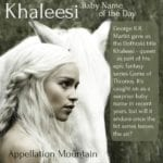 Khaleesi: Baby Name of the Day