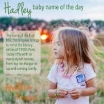Hadley: Baby Name of the Day