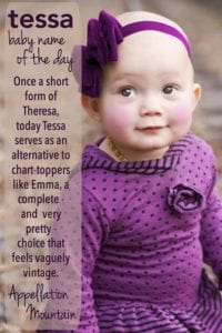 Tessa: Baby Name of the Day