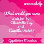 Name Help: Charlotte, Camilla, and …