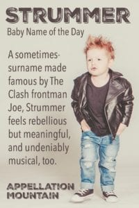 Strummer: Baby Name of the Day