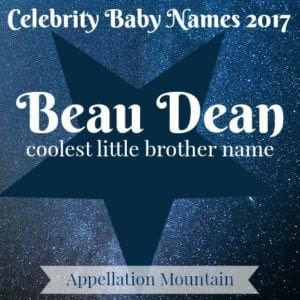Celebrity Baby Names 2017: Beau Dean