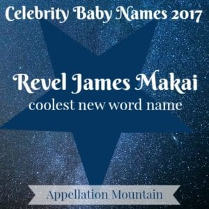 Celebrity Baby Names 2017: Revel James Makai