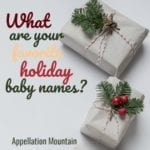 Winter Holiday Baby Names: The Ultimate List of Lists