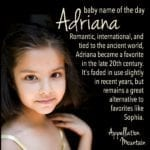 Adriana: Baby Name of the Day