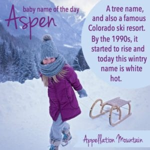 Aspen: Baby Name of the Day