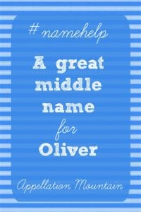 Name Help: Oliver Middle