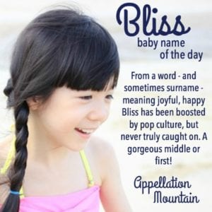 Baby Name of the Day: Bliss