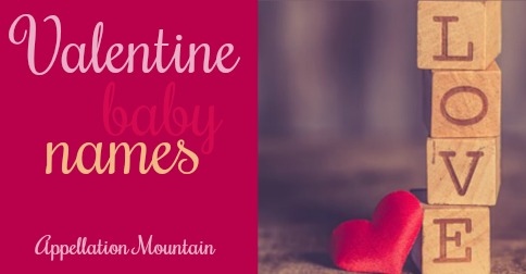 valentine baby names the ultimate list of lists appellation mountain