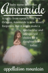 Amenaide: Baby Name of the Day