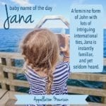 Jana: Baby Name of the Day