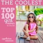 Coolest Top 100 Girl Names: Scarlett, Aria, and Zoe