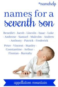 Name Help: Naming a Seventh Son