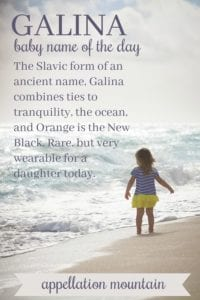 Galina: Baby Name of the Day