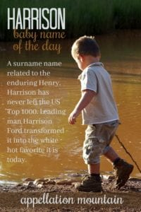 Harrison: Baby Name of the Day
