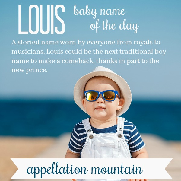 Louis: Baby Name of the Day