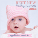 Best New Baby Names 2018: Luella, Yara, Ledger, Reign