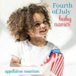 Fourth of July Baby Names: Ten Favorites