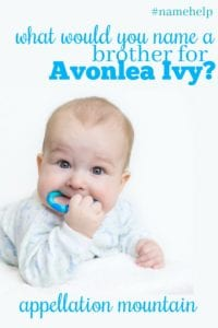 Name Help: A Brother for Avonlea Ivy