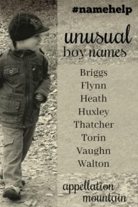 Name Help: Unusual Boy Names