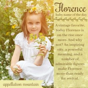 Florence: Baby Name of the Day
