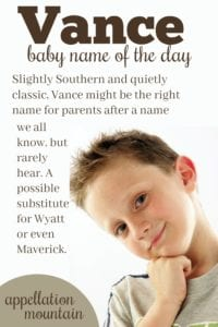 Vance: Baby Name of the Day