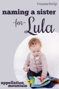 Name Help: A Sister for Lula