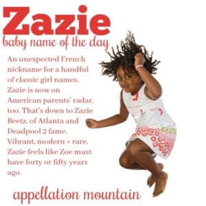 Zazie: Baby Name of the Day