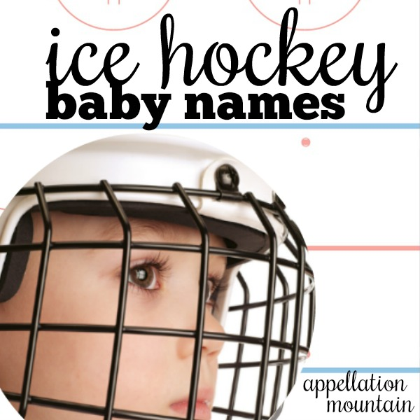 Ice Hockey Baby Names: 9 Choices for Fans - Appellation Mountain