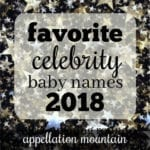 Favorite Celebrity Baby Names 2018: Girls Opening Round