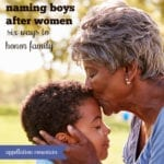 Naming Boys After Women: Six Ways That Work