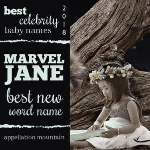 Best Celebrity Baby Names 2018: Best New Word Name