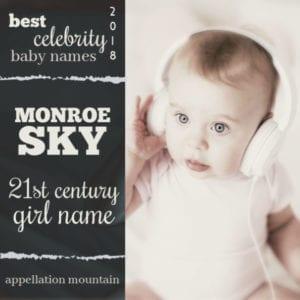 Best Celebrity Baby Names 2018: 21st Century Girl Name