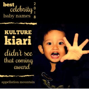 Celebrity Baby Names 2018: Didn't See That Coming Award