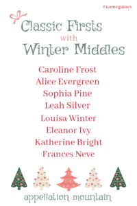 Classic Firsts with Winter Middles: Girls