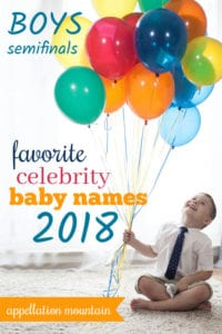 Favorite Celebrity Baby Names 2018: Boys SemiFinals
