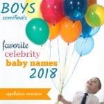 Favorite Celebrity Baby Names 2018: Boys SemiFinals