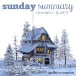 Sunday Summary: 12.9.18