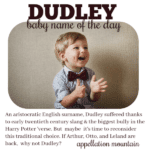 Dudley: Baby Name of the Day