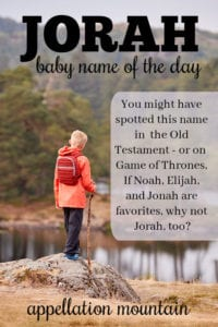 Jorah: Baby Name of the Day