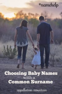 Name Help: Choosing Baby Name with a Common Surname