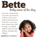 Bette: Baby Name of the Day