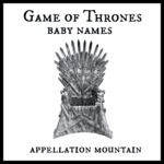 Game of Thrones Baby Names: Ten Best