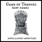 Game of Thrones Baby Names: Ten Best