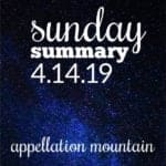 Sunday Summary: 4.14.19