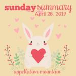 Sunday Summary: 4.28.19