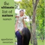 Nature Baby Names: The Ultimate List of Lists