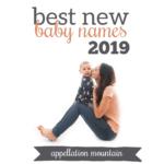 Best New Baby Names 2019: Scout, Jericho, Anais, Zakai