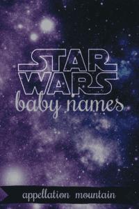 Star Wars baby names