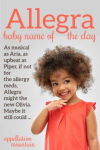 Allegra: Baby Name of the Day